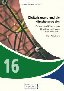 Band 16: Digitalisierung und die Klimakatastrophe