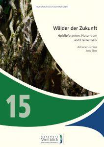 Band 15: Wälder der Zukunft